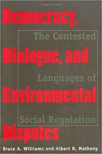 Democracy, Dialogue, and Environmental Disputes