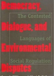 Democracy, Dialogue, and Environmental Disputes