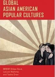 Global Asian American Popular Cultures