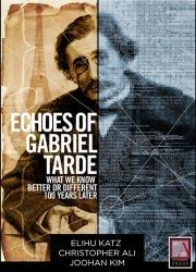 Echoes of Gabriel Tarde